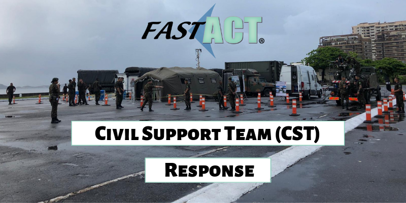 Civil Support Team (CST) Response