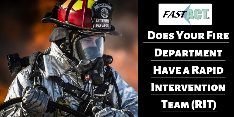 Does Your Fire Department Have a Rapid Intervention Team (RIT)