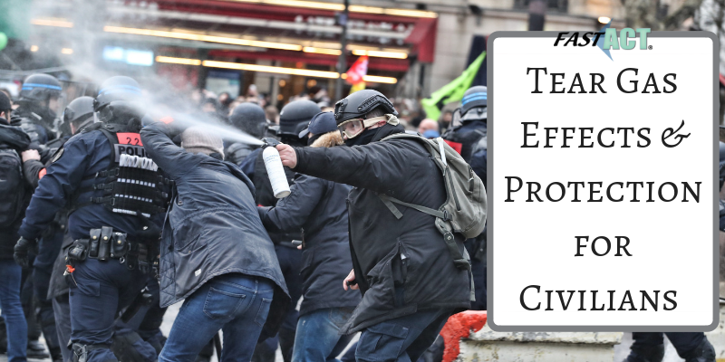 Tear Gas Effects & Protection for Civilians