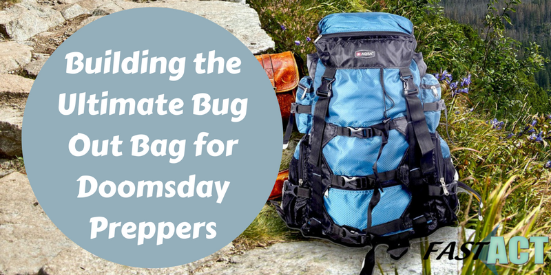 Building the Ultimate Bug Out Bag for Doomsday Preppers