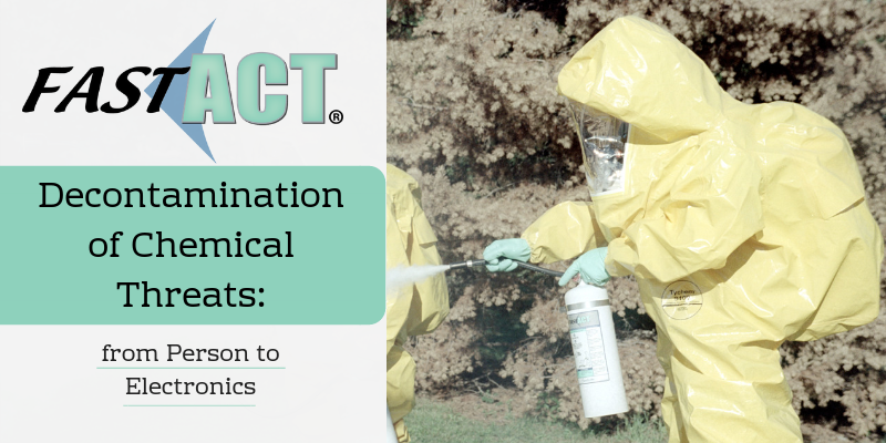 Chemical Threats >> Decontamination Of Chemical Threats Fast Act