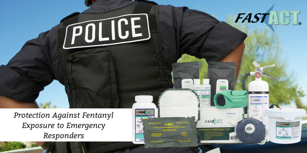 Protection Against Fentanyl Exposure to Emergency Responders